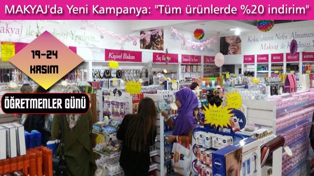 """MAKYAJ Kozmetik'ten YENİ KAMPANYA: """"Tüm ürünlerde %20 indirim…"""""""