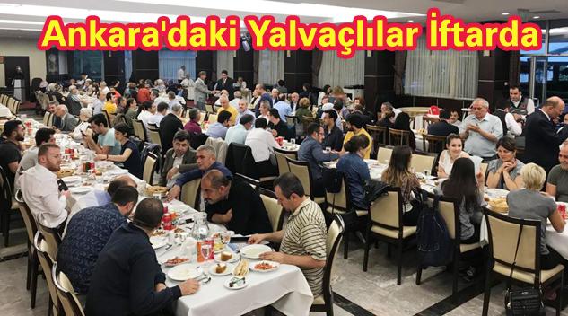 Ankara Yalvaçlılar Derneği hemşehrileri iftarda buluşturdu
