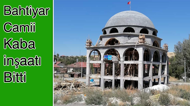 Bahtiyar'da Camii İnşaatı Hızla İlerliyor